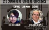 Os 3 Caminhos do Futuro do Food Service
